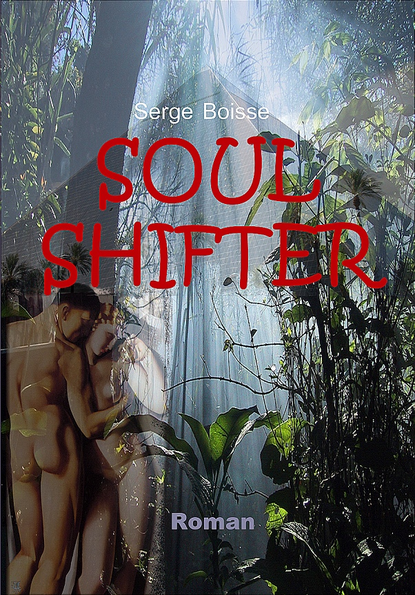 Soul Shifter ; ebook copyright (C) by Serge Boisse